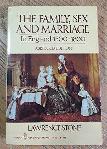 Family, Sex And Marriage In England, 1500-1800, Abridged Edition