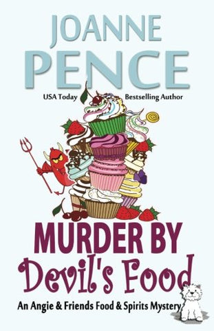 Murder By Devil'S Food: An Angie & Friends Food & Spirits Mystery (The Angie & Friends Food & Spirits Mysteries) (Volume 4)
