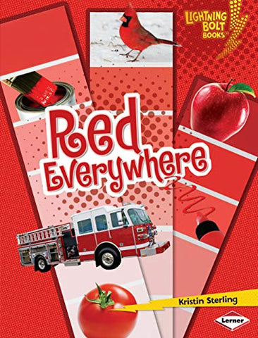 Red Everywhere (Lightning Bolt Books) (Lightning Bolt Books: Colors Everywhere (Library))