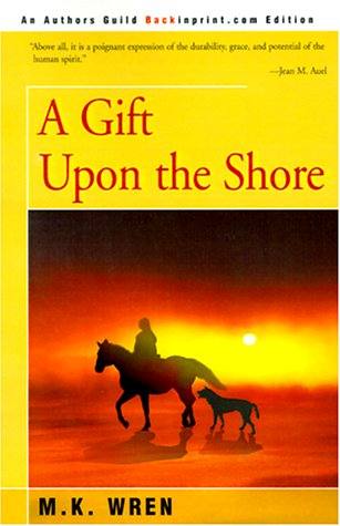 A Gift Upon The Shore