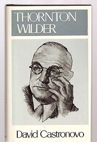Thornton Wilder (Literature & Life)