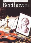 Beethoven (Illustrated Lives Of The Great Composers Series)