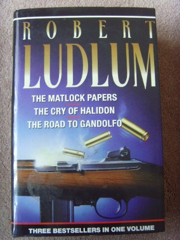 The Matlock Papers / The Cry Of Halidon / The Road To Gandolfo