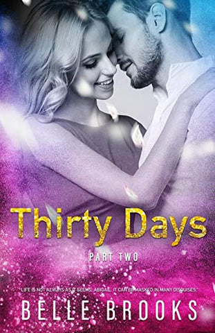 Thirty Days: Part Two (Volume 2)
