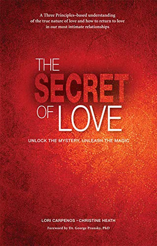The Secret Of Love: Unlock The Mystery, Unleash The Magic