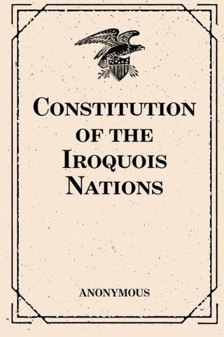 Constitution Of The Iroquois Nations