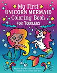 My First Unicorn Mermaid Coloring Book For Toddlers: Magical Rainbow Coloring Book For Toddler Girls & Boys Ages 1-3