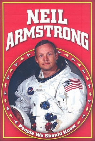 Neil Armstrong (People We Should Know)