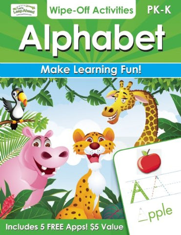 Alphabet Wipe-Off Activities: Endless Fun To Get Ready For School!