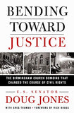 Bending Toward Justice: The Birmingham Church Bombing That Changed The Course Of Civil Rights
