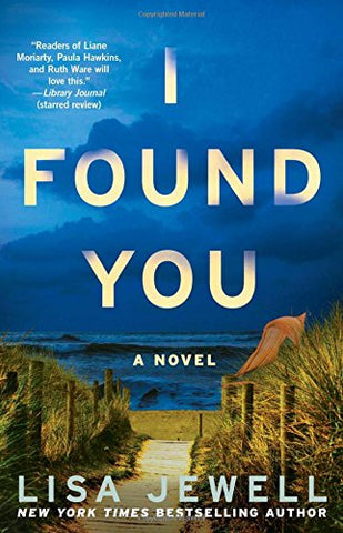 I Found You: A Novel