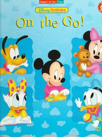 Disney Babies On The Go!: Giant Lift-The-Flaps (Roly Poly Lift The Flaps)