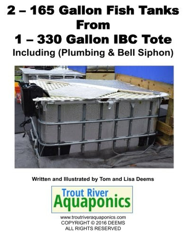 2 - 165 Gallon Fish Tanks From 1 - 330 Gallon Ibc Tote