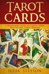 Tarot Cards:  A Beginners Guide Of Tarot Cards: The Psychic Tarot Manual (New Age And Divination) (Volume 2)