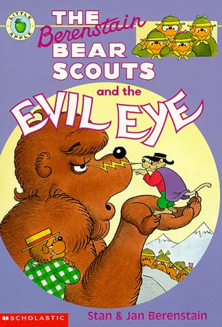 Berenstain Bear Scouts And The Evil Eye (Berenstain Bear Scouts)