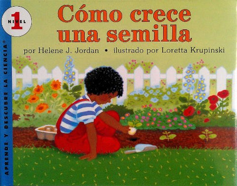 Como Crece Una Semilla / How A Seed Grows (Let'S-Read-And-Find-Out Science) (Spanish Edition)