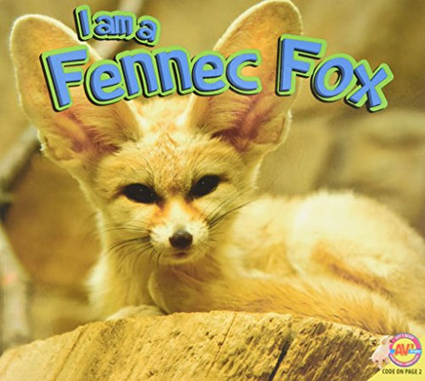 I Am A Fennec Fox