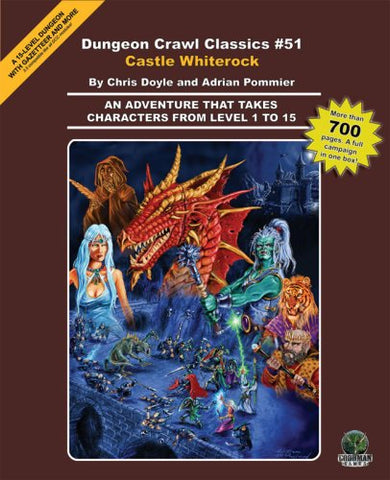 Dungeon Crawl Classics, No. 51: Castle Whiterock