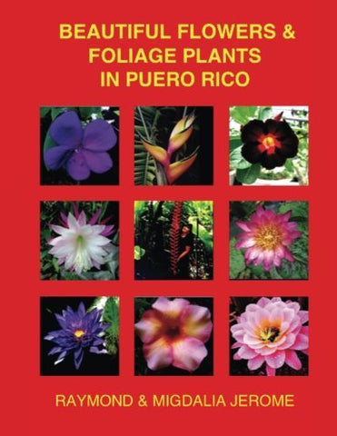 Beautiful Flowers & Foliage Plants In Puerto Rico