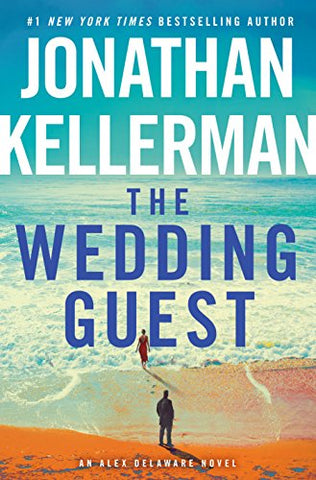The Wedding Guest: An Alex Delaware Novel