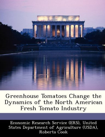 Greenhouse Tomatoes Change The Dynamics Of The North American Fresh Tomato Industry