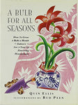 A Bulb For All Seasons: How To Grow A Bulb-A-Month Indoors For A Year Of Flowering Houseplants