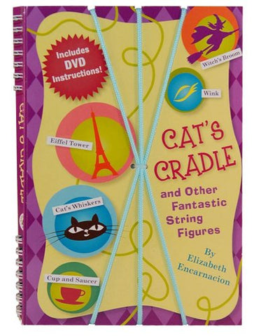 Cat'S Cradle & Other Fantastic String Figures: Over 20 String Games. [Burst]  Includes Dvd And 2 Strings