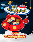Little Einsteins Jumbo Coloring Book: Jumbo Coloring Book For Kids And Any Fan Of Little Einsteins (Perfect For Children Ages 4-12)