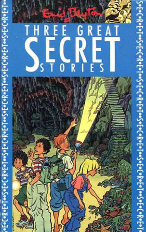 Three Great Secret Stories: Secret Island, Secret Of Spiggy Holes And Secret Mountain (Three-In-One)