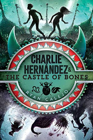 Charlie Hernndez & The Castle Of Bones