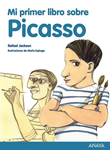 Mi Primer Libro Sobre Picasso / My First Book On Picasso (Spanish Edition)