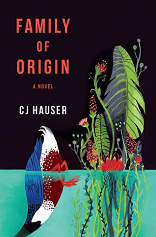 Family Of Origin: A Novel