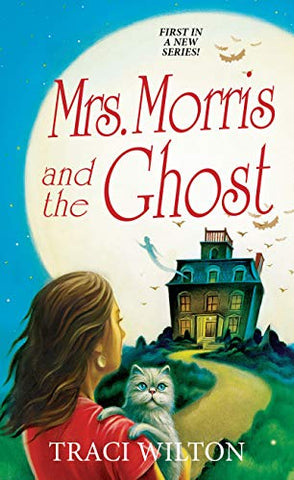 Mrs. Morris And The Ghost (Ghost And Mrs. Morris Mysteries)