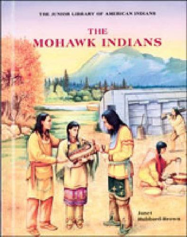 The Mohawk Indians (Junior Library Of American Indians)