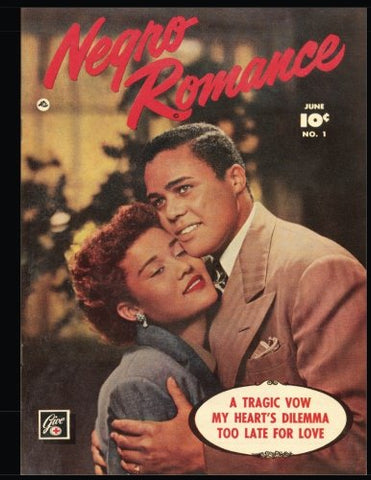 Negro Romance #1: Popular Golden Age Romance Comic 1950