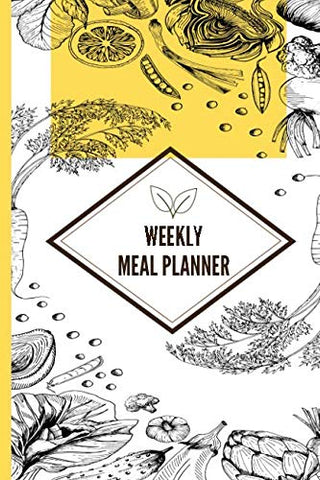 Weekly Meal Planner: Menu Preparations Notebook Logger With Grocery Shopping List - Schedule And Track What You Eat