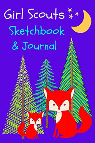 Girl Scouts Sketchbook & Journal: Record And Sketch All Your Activities