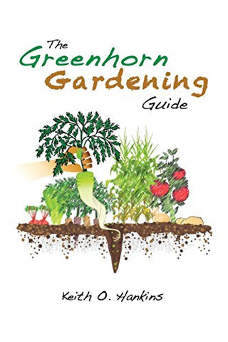 The Greenhorn Gardening Guide