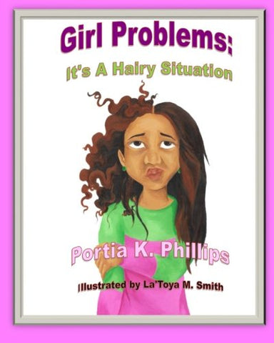 Girl Problems: It'S A Hairy Situation (Volume 1)