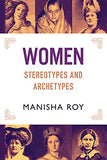 Women, Stereotypes And Archetypes