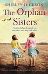 The Orphan Sisters: An Utterly Heartbreaking And Gripping World War 2 Historical Novel