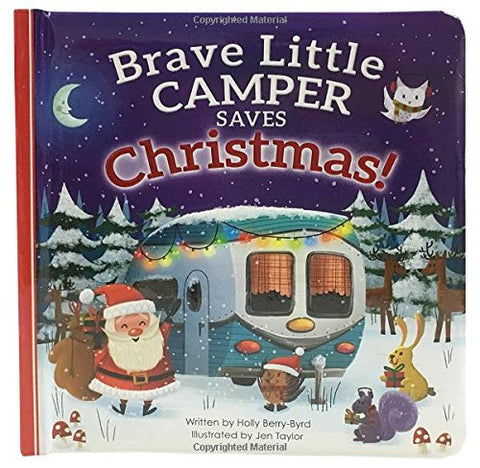 Brave Little Camper Saves Christmas Board Book (Padded Picture Book)