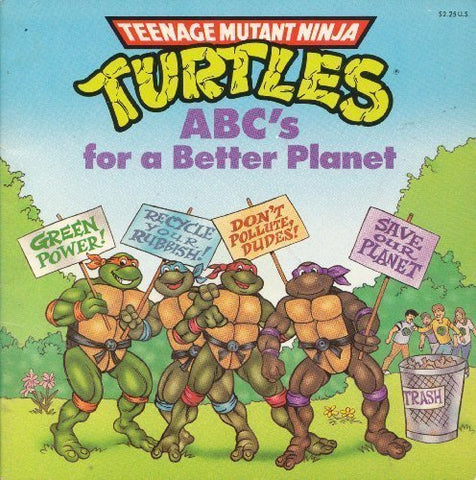 Abc'S For A Better Planet (Teenage Mutant Ninja Turtles Picturebacks)