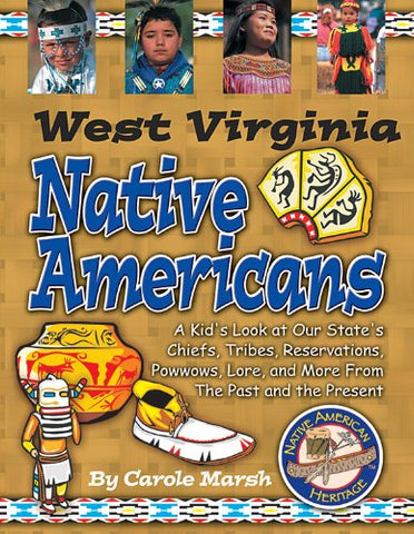 West Virginia Native Americans (Native American Heritage)