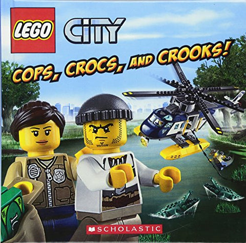 Cops, Crocs, And Crooks! (Turtleback School & Library Binding Edition) (Lego City)
