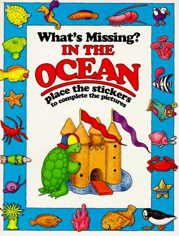 In The Ocean (What'S Missing? Stickers Books)