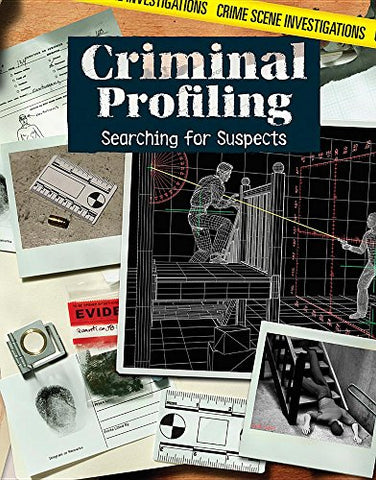 Criminal Profiling: Searching For Suspects (Crime Scene Investigations)