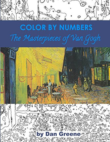 Color By Numbers: The Masterpieces Of Van Gogh