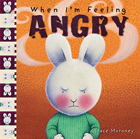 When I'M Feeling Angry (The Feelings Series)