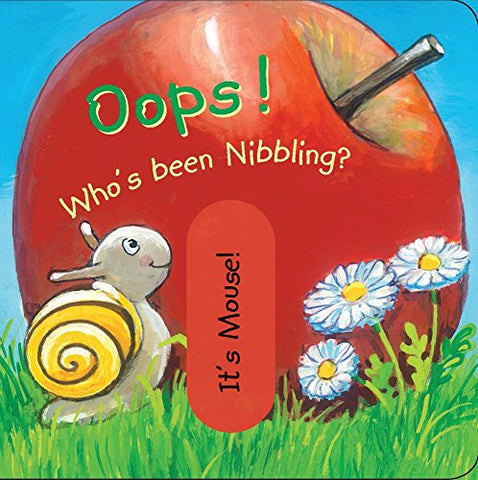 Oops! Who'S Been Nibbling? (Mini Movers)